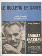 Partition Musicale Ancienne , GEORGES BRASSENS , LE BULLETIN DE SANTE , Frais Fr 1.85e - Partitions Musicales Anciennes