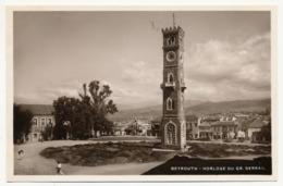 CPA - BEYROUTH (Liban) - Horloge Du Gr. Serrail - Liban