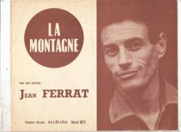 Partition Musicale Ancienne , JEAN FERRAT , LA MONTAGNE , Frais Fr 1.85e - Partitions Musicales Anciennes