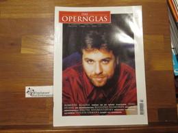 Das Opernglas, Heft 3 März 1997 Roberto Alagna Ying Huang Ruggero Raimondi Dmitri Hvorostovsky Violeta Urmana - Music