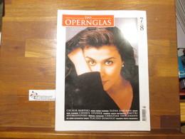 Das Opernglas, Heft 7/8 Juli August 1998 Cecilia Bartoli Elena Zaremba Cheryl Studer Dmitri Hvorostovsky Chris - Music