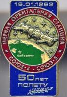 460-1 Space Russian Pin. Soyuz-4,-5. 50 Years 16 Jan. 1969 Baikonur. 1st Manned Orbital Station - Space