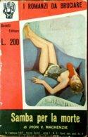 MA19 SAMBA PER LA MORTE - MACHENZIE I ROMANZI DA BRUCIARE Nr. 3 1957 ED. BOSELLI. - Libri, Riviste, Fumetti