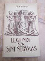 Legende Van Sint Servaas 1948 Maastricht - Historia