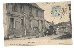 BRANCOURT MAIRIE ECOLE  1905 - Altri Comuni