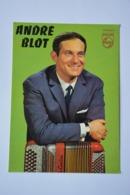 Andre BLOT-dedicacee-format Carte Postale Mais Ce N'est Pas Une Carte Postale-voir Scan Du Dos - Music And Musicians