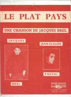Partition Musicale Ancienne ,  JACQUES BREL , Jean Claude Pascal ,  LE PLAT PAYS, Frais Fr 1.85e - Partitions Musicales Anciennes
