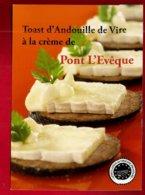 CP Recette De Cuisine Toast D'andouille De Vire à La Crème De Pont L'Evêque - Charcuterie Fromage Normandie Livarot ... - Recettes (cuisine)