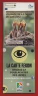 #95#   LA CARTE REGION - MAISON DES FORETS ST ETIENNE DU ROUVRAY : JOURNEE DE LA FAUNE 2012 * OISEAU * - MARQUE PAGE - Marque-Pages