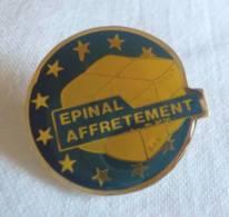 PINS PIN EPINAL AFFRETEMENT Epinal 88 Vosges - Pin's & Anstecknadeln