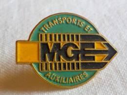 PINS PIN MGE Transports Et Auxiliaires Magasins Généraux Epinal 88 Vosges - Transports