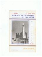 LOBBES (BELGIQUE) PROGRAMME 50em ANNIVERSAIRE  23 AOUT 1964 JOURNEE FRANCO - BELGE DU SOUVENIR 1914  1964 - Programmes