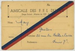 Guerre De 1939-45 . Carte De Membre De L'Amicale Des FFI Du VIIe . Paris . - Documents