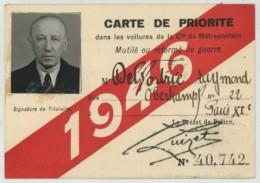 Carte De Priorité Dans Les Voitures De La Cie Du Métropolitain 1946 . Mutilé Ou Réformé De Guerre . Paris Oberkampf . - Titres De Transport