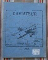 Ancien Cahier D'Ecole L' AVIATEUR  LES ECO Illustrateur 1929 Etiquette - Unclassified