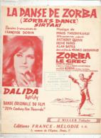 Partition Musicale Ancienne  , DALIDA ,LA DANSE DE ZORBA , Film: Zorba Le Grec ,6 Pages, Frais Fr 2.15e - Partitions Musicales Anciennes
