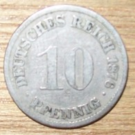 N°1 MONNAIE ALLEMANDE 10 PFENNIG 1876A - 10 Pfennig