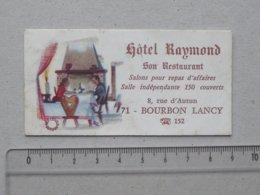 BOURBON-LANCY (71): Carte De Visite Ancienne Hôtel RAYMOND Restaurant - Rue D'AUTUN - Téléphone 152 - Cartes De Visite