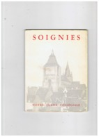 LIVRE DEDICACE CHAMOINE P. SCARMURE CURE DOYEN DE SOIGNIES (BELGIQUE ) NOTRE EGLISE  25. 1 .1954 - Belgio