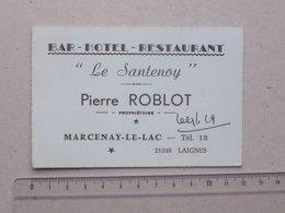 """MARCENAY-LE-LAC (21): Carte De Visite Ancienne Bar Hôtel Restaurant """"LE SANTENOY"""" - Téléphone 18 - LAIGNES ROBLOT - Cartes De Visite"""