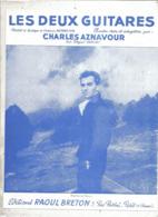 Partition Musicale Ancienne  , CHARLES AZNAVOUR ,  LES DEUX GUITARES , Frais Fr 1.85e - Partitions Musicales Anciennes