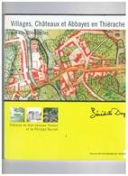 LIVRE VILLAGES , CHATEAUX ET ABBAYES EN THIERACHE AUX XIe -  XIIIe SIECLES 2003 - Belgique