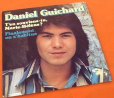 Vinyle 45 Tours  Daniel Guichard  T' En Souviens-tu, Marie-Hélène  (1973) - Rock