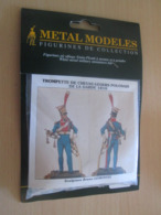 Figurine Métal TOP QUALITE à Monter Et Peindre METAL MODELES 54mm, TROMPETTE POLONAIS 1810 Vaut 23 € En Magasin - Figurines