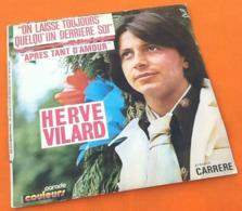 Vinyle 45 Tours Hervé Vilard   On Laisse Toujours Quelqu' Un Derrière Soi (1971) - Rock