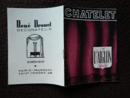 MZ Programme Théatre Du CHATELET L'aiglon D'Edmond ROSTAND Mise En Scène M. LEHMANN Décors Costumes  DOUKING - Programmes