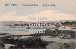 Rab - Arbe - Un Saluto Da Arbe - Gruß Aus Arbe - Croatia