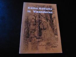 Käthe Kollwitz In Vlaanderen * Wereldoorlog 1   1914-1918 - Guerra 1914-18
