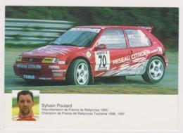 Sylvain Poulard Champion France Rallycross Automobile Citroen  - CPM 12x17 TBE 1998 Neuve - Rallyes