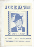 Partition Musicale Ancienne  , OUVRARD , JE N'SUIS PAS BIEN PORTANT , Frais Fr 1.85e - Partitions Musicales Anciennes