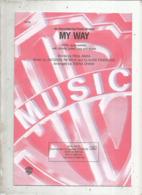 Partition Musicale Ancienne  ,CLAUDE FRANCOIS , JACQUES REVAUX , PAUL ANKA , MY WAY , 12 Pages, Frais Fr 2.25e - Partituren