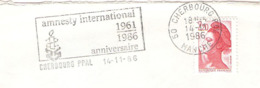 CACHET OBLITERATION FLAMME CHERBOURG AMNESTY INTERNATIONAL 1961 1986  ENVELOPPE 16X11 - Marcophilie (Lettres)