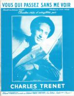 Partition Musicale Ancienne  , CHARLES TRENET , VOUS QUI PASSEZ SANS ME VOIR , Frais Fr 1.85e - Partituren