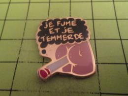 517 PINS PIN'S / Beau Et Rare : Thème AUTRES / PAIRE DE FESSES AVEC UNE CIGARETTE JE FUME ET JE T'EMMERDE - Autres