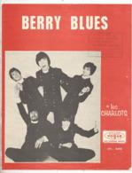 Partition Musicale Ancienne , LES CHARLOTS , BERRY BLUES , Frais Fr 1.85e - Partitions Musicales Anciennes