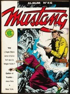 MUSTANG - Album N° 46 ( 137 - 138 - 139 ) - Collection LUG - ( 1987 ) . - Mustang