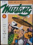 MUSTANG - Mensuel N° 132 - Éditions LUG - ( Mars 1987 ) . - Mustang