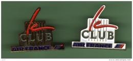 AIR FRANCE *** LE CLUB *** Lot De 2 Pin's Differents *** 1051 - Avions