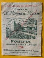 11623 -  La Croix Du Casse 1966 Pomerol - Bordeaux