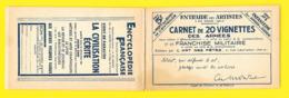 Carnet Complet 20 Vignettes Des Armées 1940 Franchise Militaire Infanterie Dunoyer De Segonzac - Erinnophilie