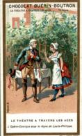 CHROMO CHOCOLAT GUERIN BOUTRON LE THEATRE A TRAVERS LES AGES L'OPERA COMIQUE - Guérin-Boutron