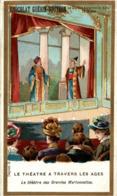 CHROMO CHOCOLAT GUERIN BOUTRON LE THEATRE A TRAVERS LES AGES LE THEATRE DES GRANDES MARIONNETTES - Guérin-Boutron
