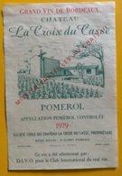 11632 -  Château La Croix Du Casse 1979 Pomerol - Bordeaux