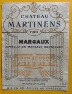 11633 -  Château Martinens 1981 Margaux - Bordeaux