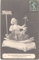 FR34 MONTPELLIER - Carnaval - 1910 - SM Vol Au Vent - Roi Du Soufflemboyau - Carnaval