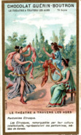 CHROMO CHOCOLAT GUERIN BOUTRON LE THEATRE A TRAVERS LES AGES PANTOMINE ETRUSQUE - Guérin-Boutron
